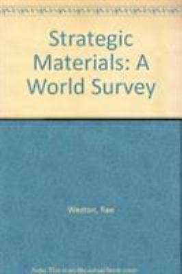 Strategic Materials : A World Survey by Weston
