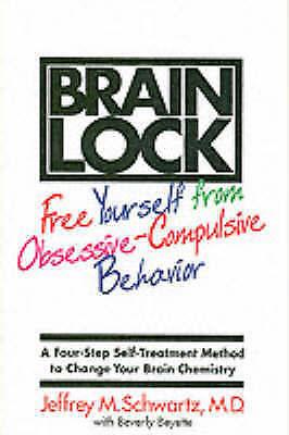 1 of 1 - Brain Lock: Free Yourself from Obsessive-Compulsive Behavior..VGC..mnf165