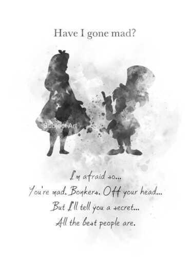 ART PRINT Alice in Wonderland Mad Hatter Quote illustration Wall Art B /& W