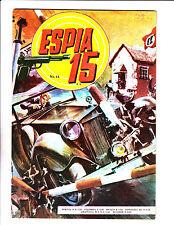 """Espia 15 No 14 -1968 -Spanish Spy-  """"Car Crashing Through Gate Cover ! """""""