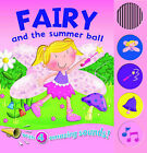 Fairy and the Summer Ball by Bonnier Books Ltd (Board book, 2010)
