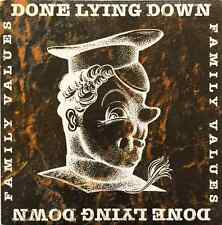 """DONE LYING DOWN - Family Values EP  (7"""" Single) (Clear Vinyl) (EX/EX)"""