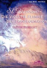 ST. GERMAIN - Die Violette Flamme der Transformation - Ines Witte-Henriksen BUCH