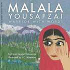Malala Yousafzai: Warrior with Words by Karen Leggett Abouraya (Paperback, 2014)