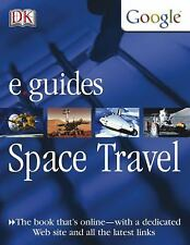 Space Travel DK/Google E.guides