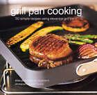 Grill Pan Cooking by Elsa Petersen-Schepelern (Hardback, 2001)