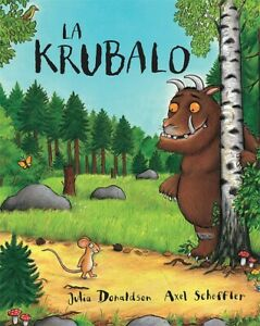 La Krubalo (The Gruffalo in Esperanto)