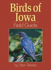 Birds-of-Iowa-Field-Guide-Paperback-by-Tekiela-Stan-Brand-New-Free-ship