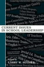 Current Issues in School Leadership (2004, Paperback)