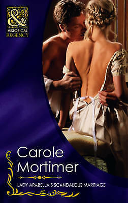 """""""AS NEW"""" Mortimer, Carole, Lady Arabella's Scandalous Marriage (Mills & Boon His"""