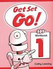 Get Set - Go!: 1: Workbook by Cathy Lawday (Paperback, 1996)