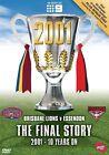 AFL - The Final Story - 2001 Grand Final (DVD, 2011, 2-Disc Set)