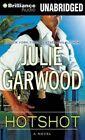 Hotshot by Julie Garwood (CD-Audio, 2014)