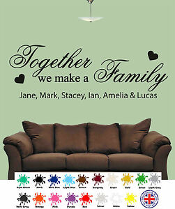 Image is loading Personalised-Together-We-Make-a-Family-Wall-Art- & Personalised Together We Make a Family - Wall Art Quotes - Wall ...