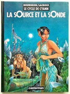 Le-CYCLE-de-CYANN-1-La-Source-et-la-Sonde-EO-1993-Bourgeon-amp-Lacroix-TBE