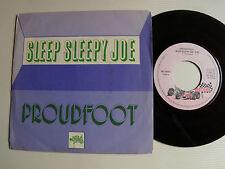 "PROUDFOOT : Sleep Sleepy Joe / Steamboat Mama 7"" 45T 1973 French MOTORS MT 4046"