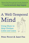A Well-tempered Mind: Using Music to Help Children Listen and Learn by Peter Perret, Janet Fox (Paperback, 2006)