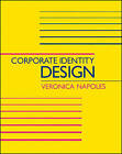 Corporate Identity Design by Veronica Napoles (Paperback, 1987)