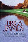 Hidden Talents by Erica James (Hardback, 2001)