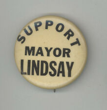 SUPPORT MAYOR JOHN LINDSAY New York City POLITICAL Pin BUTTON Pinback BADGE NYC