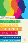 Why the Social Sciences Matter by Jonathan Michie, Cary Cooper (Paperback, 2015)