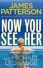 Now You See Her von James Patterson (2012, Taschenbuch)
