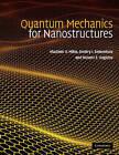 Quantum Mechanics for Nanostructures by Dmitry I. Sementsov, Nizami Z. Vagidov, Vladimir V. Mitin (Hardback, 2010)