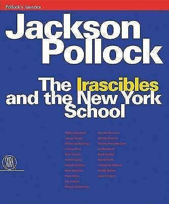 1 of 1 - NEW Jackson Pollock: The Irascibles and the New York School
