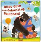 Alles Gute zum Geburtstag, Paulchen! von David Melling (2014, Gebundene Ausgabe)
