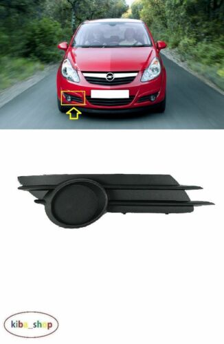 Vauxhall Opel Corsa 2006-2011 pare-chocs avant FOG LIGHT COVER Grill DROIT O//S