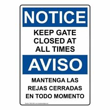 SIGN ≈ TO KEEP DOGS SAFE THIS GATE IS BOLTED AT ALL TIMES ≈ NOTICE dog safety