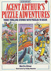 Agent Arthur's Puzzle Adventures by Martin Oliver, Gaby Waters (Paperback, 1991)