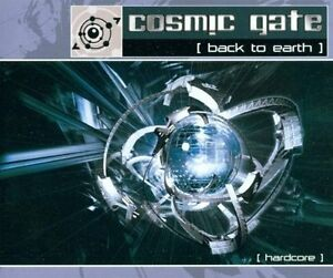 Cosmic-Gate-Back-to-earth-Hardcore-3-versions-each-2002-Maxi-CD