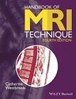 Handbook of MRI Technique by Catherine Westbrook (Paperback, 2014)