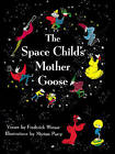 The Space Child's Mother Goose by Frederick Winsor (Paperback / softback, 2010)