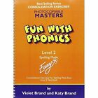 Fun with Phonics: Level 2: Worksheets by Violet Brand, Katy Brand (Loose-leaf, 2005)
