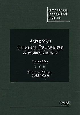 American Criminal Procedure: Cases and Commentary, 9th (American Casebook