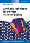 Synthesis Techniques for Polymer Nanocomposites by Wiley-VCH Verlag GmbH (Hardback, 2014)