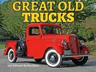 Cal 2017 Great Old Trucks by Dan Lyons 9781631141195 (calendar 2016)