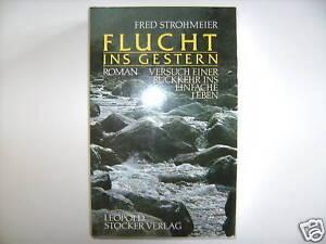 FRED-STROHMEIER-FLUCHT-INS-GESTERN-VERSUCH