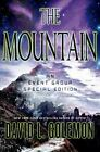 Event Group Thrillers: The Mountain : An Event Group Thriller 10 by David L. Golemon (2015, Hardcover)