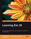 Learning Ext JS: Build Dynamic, Desktop-Style User Interfaces for Your Data-Driven Web Applications by Steve Blades, Colin Ramsay, Shea Frederick (Paperback, 2008)