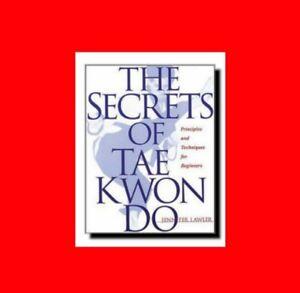 Details about ☆MARTIAL ARTS BOOK:THE SECRETS OF TAE KWON DO-600  PIX-PRINCIPLE%TECHNIQUE+DRILLS