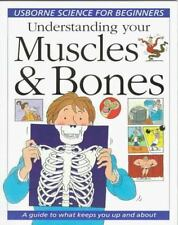 Understanding Your Muscles and Bones: A Guide to What Keeps You Up and-ExLibrary
