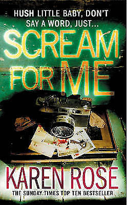 1 of 1 - Scream for Me by Karen Rose, Book, New Paperback