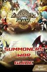 Summoners War Guide Beat Your Opponents by Josh Abbott 9781517537593