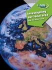 Investigating Our Local Area and the Wider World: Class Pack by Caroline Clissold (Paperback, 2006)