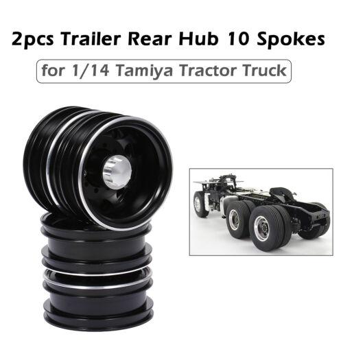2pcs Trailer Rear Hub Aluminum Alloy Rim 10 Spokes for 1//14 Tamiya Tractor Z4G6
