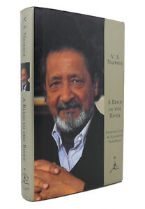 V. S. Naipaul A BEND IN THE RIVER  1st Modern Library Edition 1st Printing