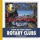 Rotary Clubs by Katie Marsico (Hardback, 2016)